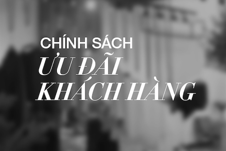 chinh-sach-uu-dai-khach-hang-tai-dchic-7392740